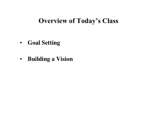 Overview of Today's Class