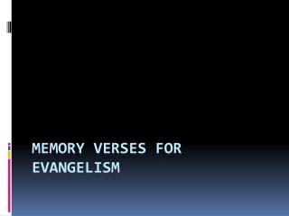 Memory Verses for Evangelism