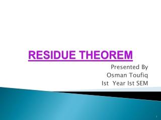 RESIDUE THEOREM