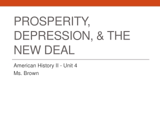Prosperity, Depression, & The New Deal