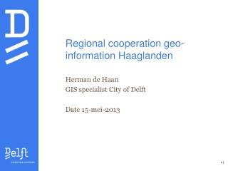 Regional cooperation geo-information Haaglanden