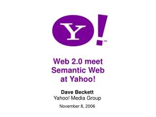 Web 2.0 meet Semantic Web at Yahoo!