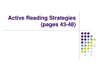 Active Reading Strategies  (pages 43-48)