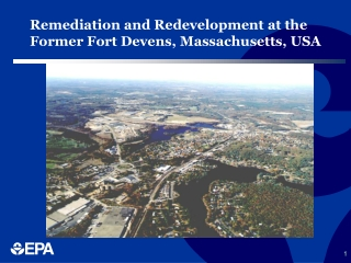Remediation and Redevelopment at the  Former Fort Devens, Massachusetts, USA