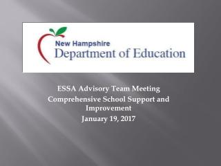 ESSA Advisory Team Meeting Comprehensive School Support and Improvement  January 19, 2017