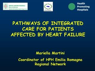 Mariella Martini Coordinator of HPH Emilia Romagna Regional Network