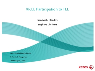 XRCE Participation to TEL