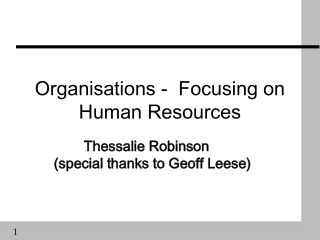 Organisations -  Focusing on Human Resources
