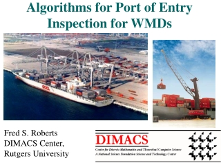 Algorithms for Port of Entry Inspection for WMDs