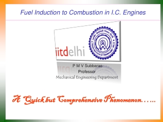 Fuel Induction to Combustion in I.C. Engines