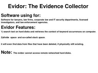 Evidor: The Evidence Collector
