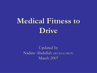 Medical Fitness to Drive