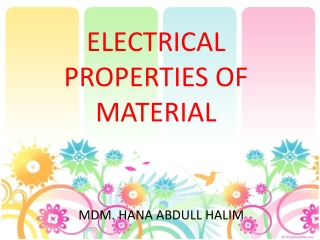 ELECTRICAL PROPERTIES OF MATERIAL