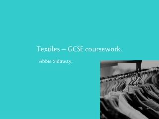 Textiles – GCSE coursework.