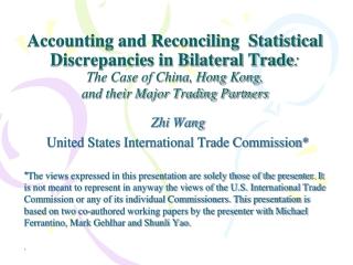 Zhi Wang United States International Trade Commission*