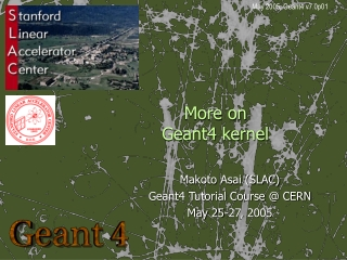 More on  Geant4 kernel