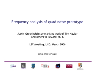 Frequency analysis of quad noise prototype