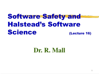 Software Safety and Halstead's Software Science  (Lecture 16)