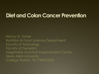 Diet and Colon Cancer Prevention