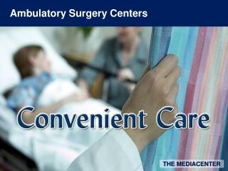 Ambulatory Surgery Centers