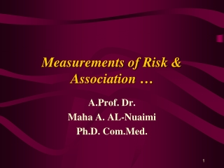 Measurements of Risk & Association …