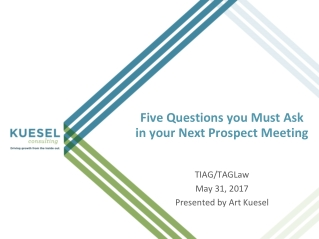 Five Questions you Must Ask in your Next Prospect Meeting