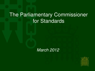 The Parliamentary Commissioner for Standards