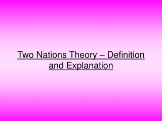 Two Nations Theory – Definition and Explanation