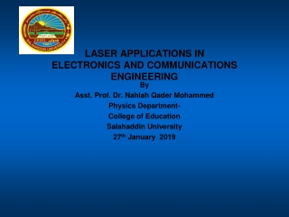 LASER APPLICATIONS IN  ELECTRONICS AND COMMUNICATIONS  ENGINEERING
