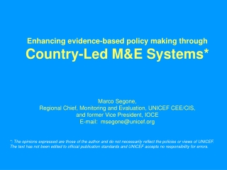 Enhancing evidence-based policy making through Country-Led M&E Systems*