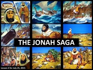 THE JONAH SAGA