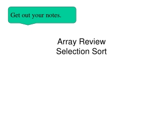 Array Review Selection Sort
