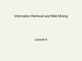 Information Retrieval and Web Mining