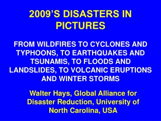 2009'S DISASTERS IN PICTURES