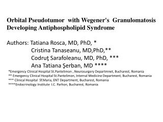 Orbital Pseudotumor with Wegener's Granulomatosis Developing Antiphospholipid Syndrome