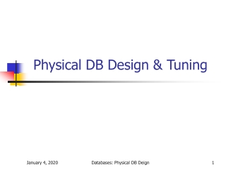 Physical DB Design & Tuning