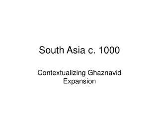 South Asia c. 1000