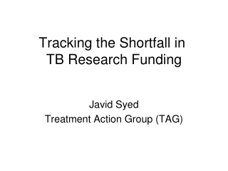 Tracking the Shortfall in  TB Research Funding