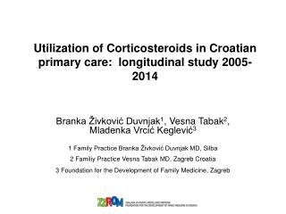 Utilization of Corticosteroids in Croatian primary care:  longitudinal study 2005-201 4