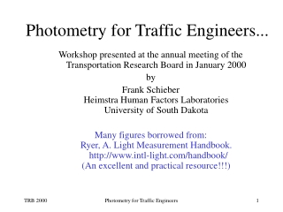 Photometry for Traffic Engineers...
