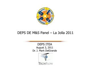 DEPS DE M&S Panel – La Jolla 2011