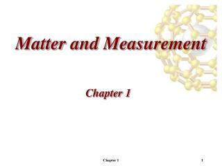 Matter and Measurement