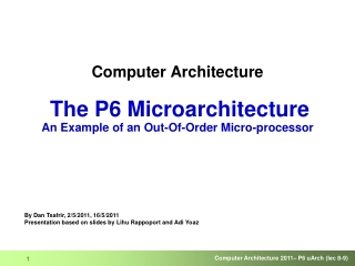 Computer Architecture The P6 Microarchitecture  An Example of an Out-Of-Order Micro-processor
