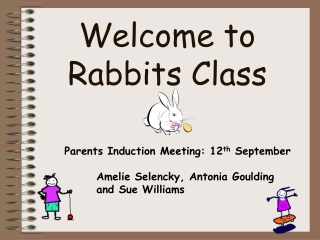 Welcome to Rabbits Class