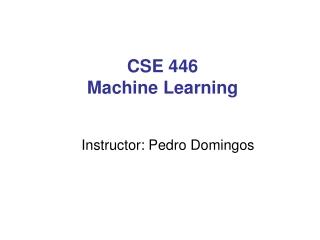 CSE 446 Machine Learning