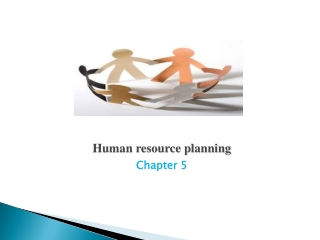 Human resource planning  Chapter 5