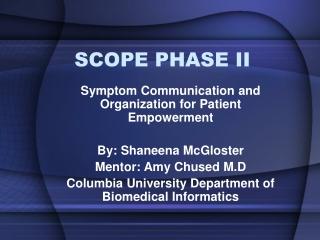 SCOPE PHASE II
