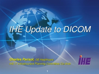 IHE Update to DICOM