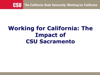 Working for California: The Impact of  CSU Sacramento
