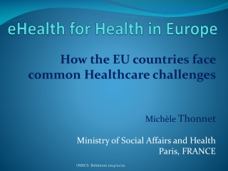 eHealth  for  Health  in Europe